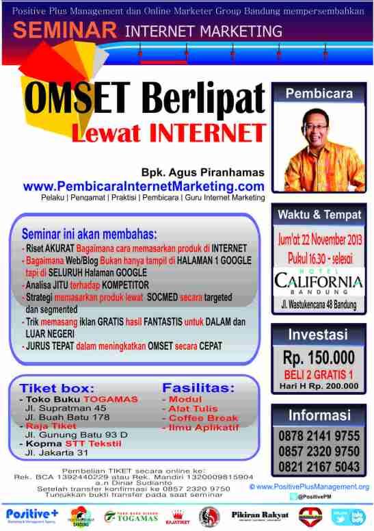 Seminar Internet Marketing di Bandung bersama Bapak Agus Piranhamas