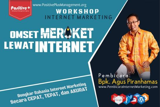 Jadwal Workshop Internet Marketing, Workshop Internet Marketing Bandung,