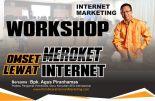 Jadwal Workshop Internet Marketing, Pelatihan Internet Marketing Bandung