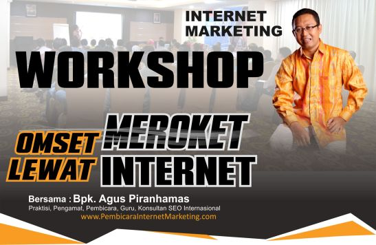 Jadwal Workshop Internet Marketing, Pelatihan Internet Marketing Bandung