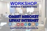 Workshop INTERNET MARKETING di Bandung