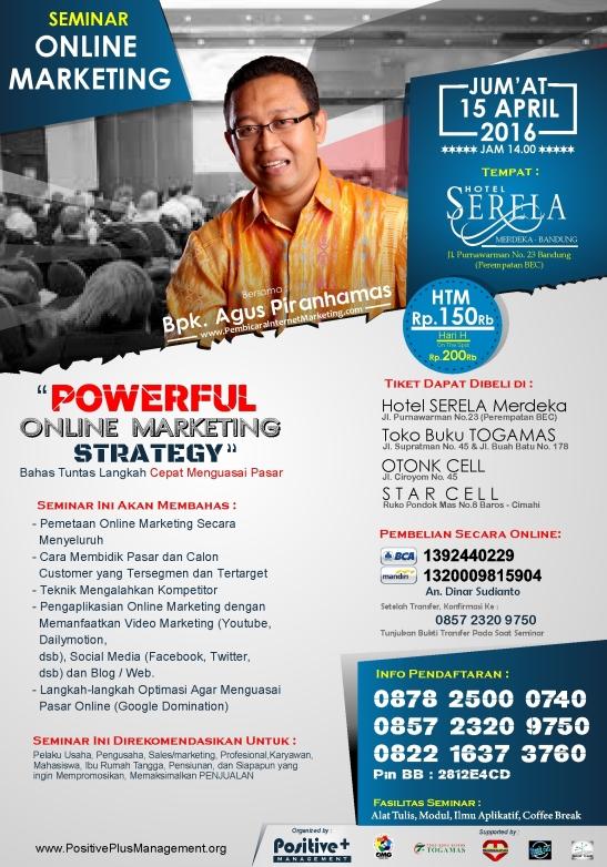 Seminar Marketing Online, Seminar Marketing Bandung, Seminar Internet Marketing 2016, Seminar Internet Marketing Bandung