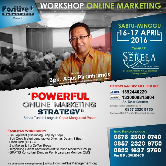 Workshop Internet Marketing Indonesia, Workshop Internet Marketing di Bandung, Belajar Internet Marketing Online